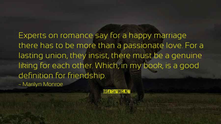 1 Marriage Anniversary Sayings By Marilyn Monroe: Experts on romance say for a happy marriage there has to be more than a