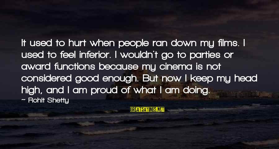 10th Dr Sayings By Rohit Shetty: It used to hurt when people ran down my films. I used to feel inferior.