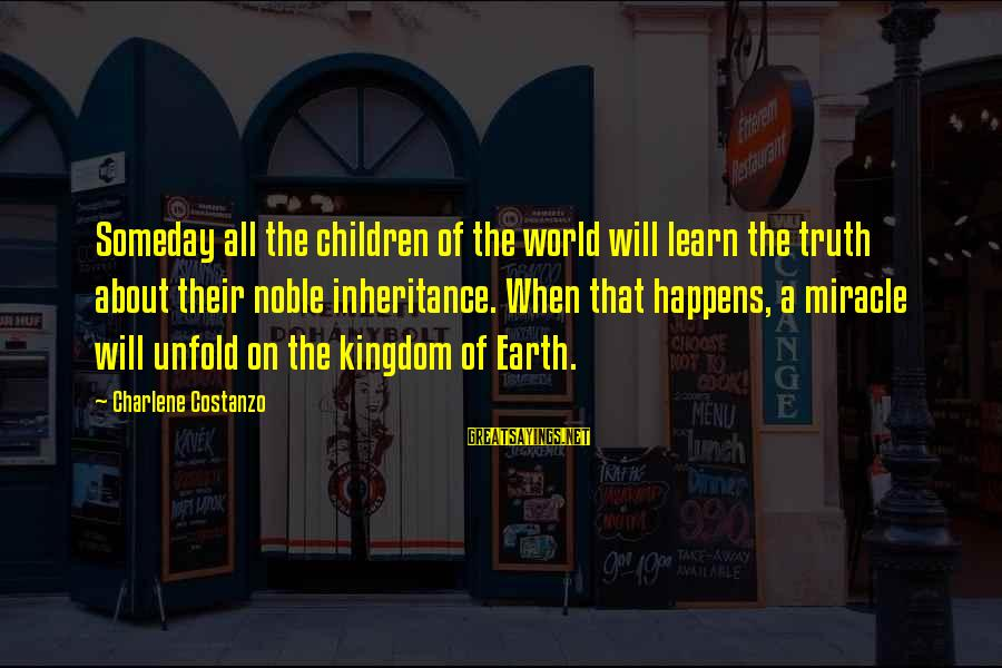15th Anniversary Card Sayings By Charlene Costanzo: Someday all the children of the world will learn the truth about their noble inheritance.