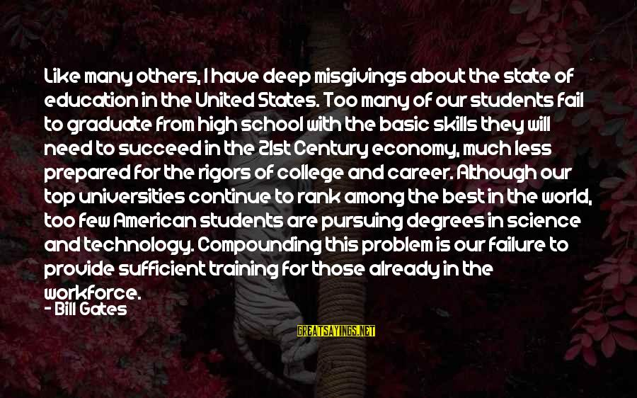21st Century Skills Sayings By Bill Gates: Like many others, I have deep misgivings about the state of education in the United