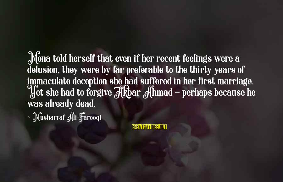 3 Years Of Marriage Sayings By Musharraf Ali Farooqi: Mona told herself that even if her recent feelings were a delusion, they were by