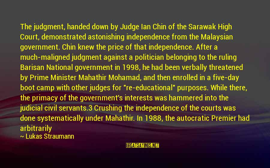 4 By 4 Sayings By Lukas Straumann: The judgment, handed down by Judge Ian Chin of the Sarawak High Court, demonstrated astonishing