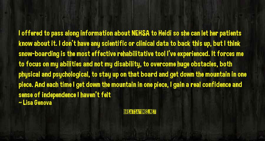 A Lot Of Snow Sayings By Lisa Genova: I offered to pass along information about NEHSA to Heidi so she can let her