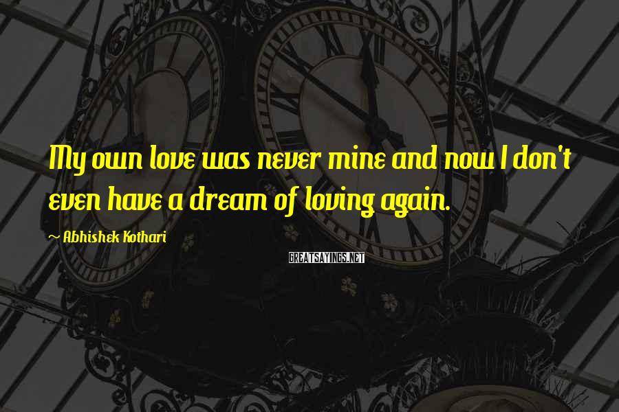 Abhishek Kothari Famous Quotes, Sayings & Quotations