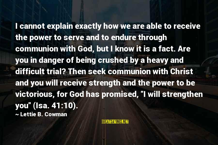 Able God Sayings By Lettie B. Cowman: I cannot explain exactly how we are able to receive the power to serve and