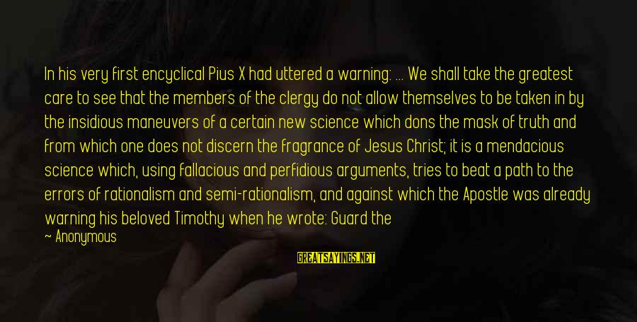 All Shall Be Well Sayings By Anonymous: In his very first encyclical Pius X had uttered a warning: ... We shall take