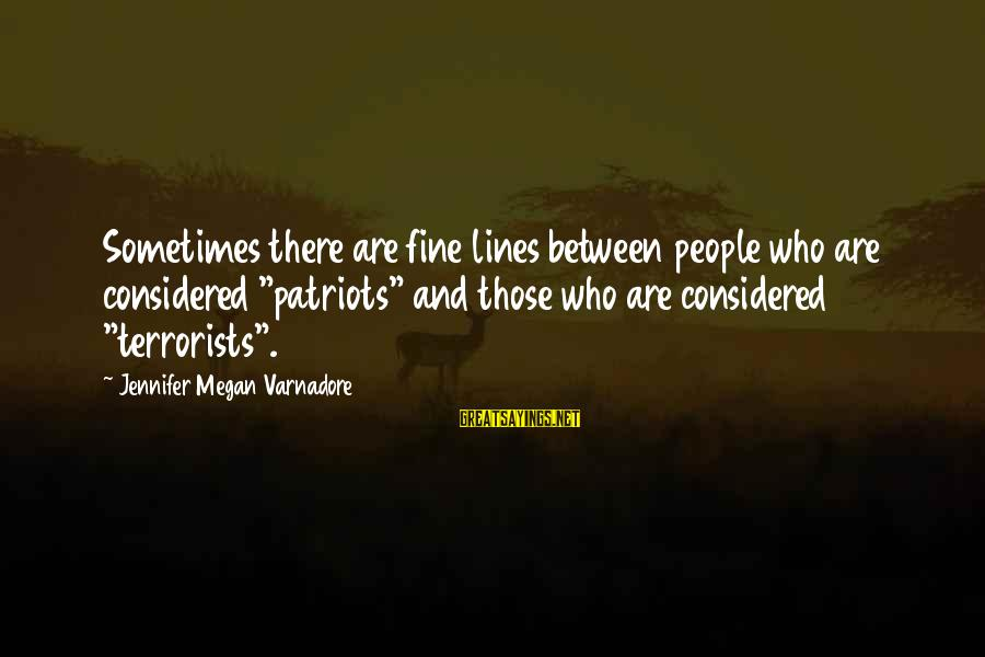 """Andy Lau Movie Sayings By Jennifer Megan Varnadore: Sometimes there are fine lines between people who are considered """"patriots"""" and those who are"""
