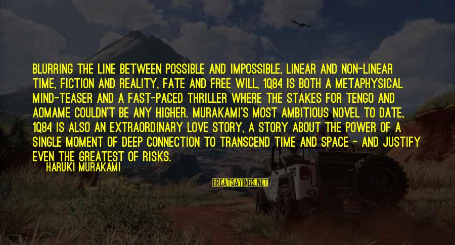 Aomame Sayings By Haruki Murakami: Blurring the line between possible and impossible, linear and non-linear time, fiction and reality, fate