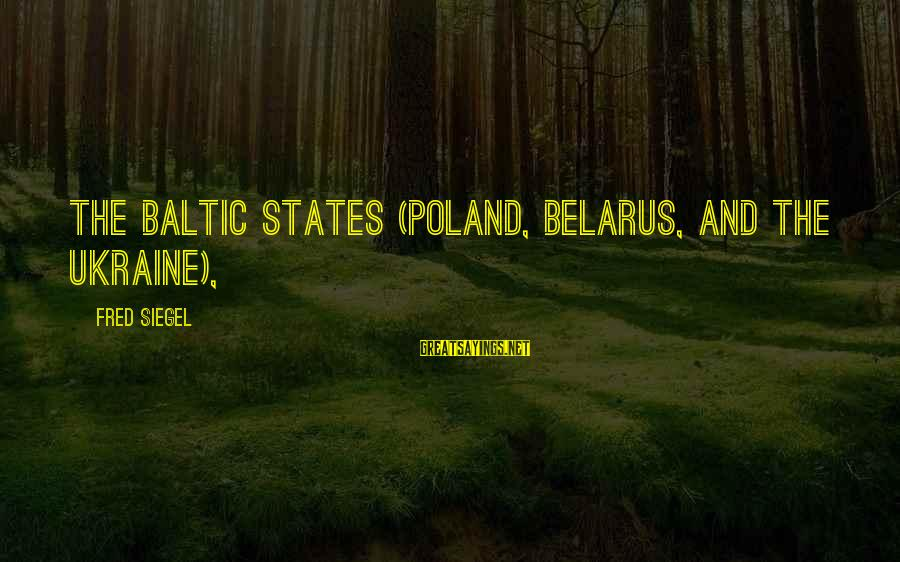 Ariel Little Mermaid Love Sayings By Fred Siegel: the Baltic states (Poland, Belarus, and the Ukraine),