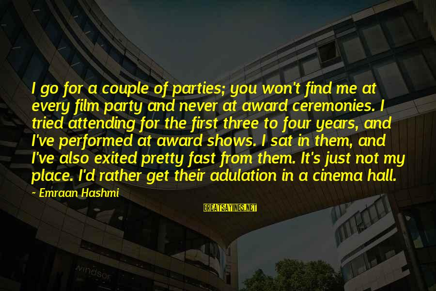 Attending Party Sayings By Emraan Hashmi: I go for a couple of parties; you won't find me at every film party
