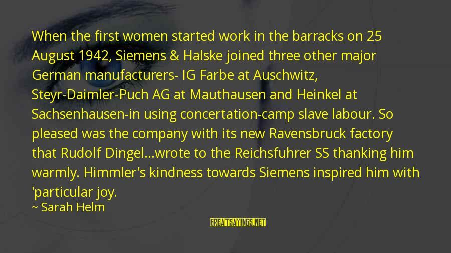 Auschwitz's Sayings By Sarah Helm: When the first women started work in the barracks on 25 August 1942, Siemens &