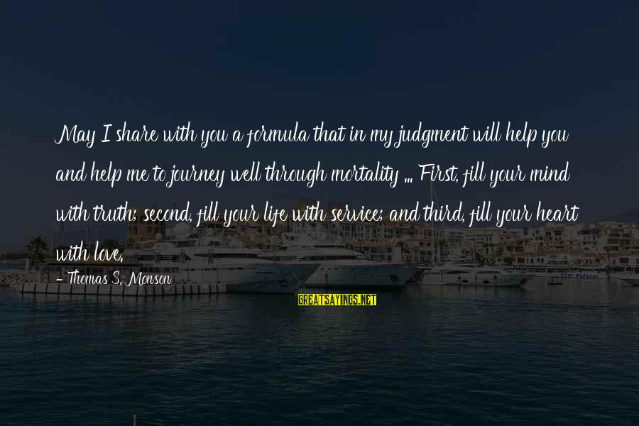 Baby Shower Banner Sayings By Thomas S. Monson: May I share with you a formula that in my judgment will help you and
