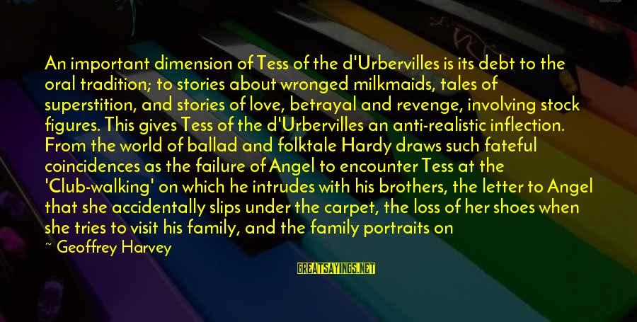 Ballad Sayings By Geoffrey Harvey: An important dimension of Tess of the d'Urbervilles is its debt to the oral tradition;