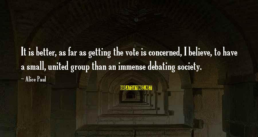 Batman Arkham Origins Criminal Sayings By Alice Paul: It is better, as far as getting the vote is concerned, I believe, to have