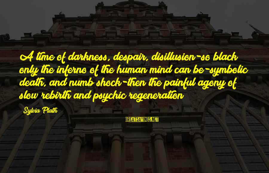 Batman Arkham Origins Criminal Sayings By Sylvia Plath: A time of darkness, despair, disillusion-so black only the inferno of the human mind can