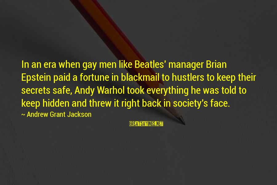 Beatles Sayings By Andrew Grant Jackson: In an era when gay men like Beatles' manager Brian Epstein paid a fortune in
