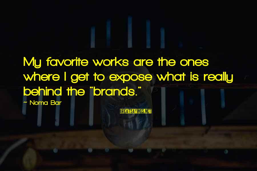Behind The Bar Sayings By Noma Bar: My favorite works are the ones where I get to expose what is really behind