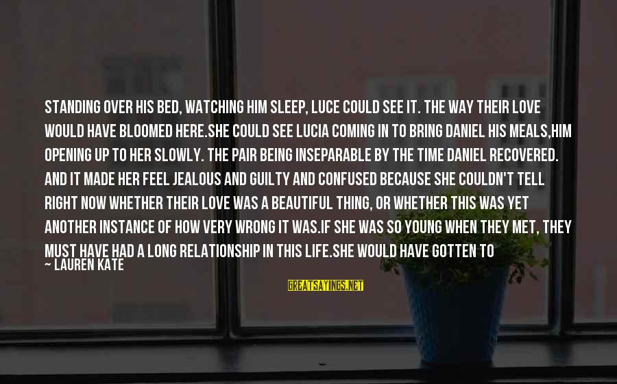 Being In Love For A Long Time Sayings By Lauren Kate: Standing over his bed, watching him sleep, Luce could see it. The way their love
