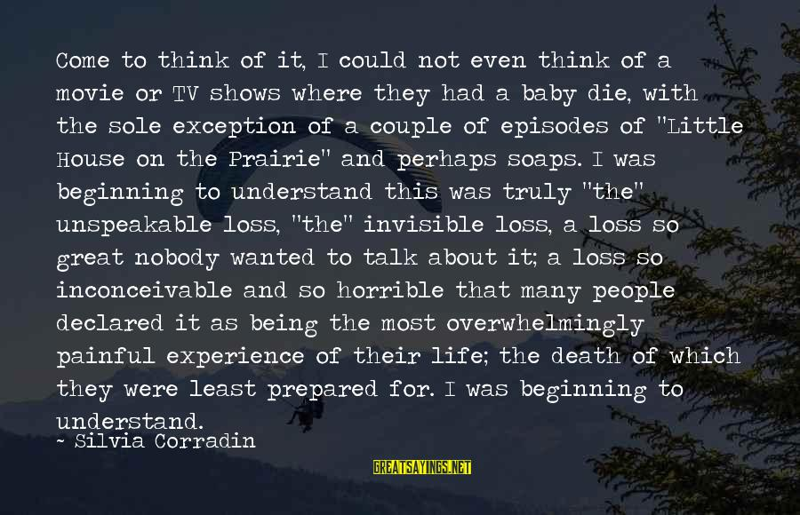 Being Invisible Sayings By Silvia Corradin: Come to think of it, I could not even think of a movie or TV