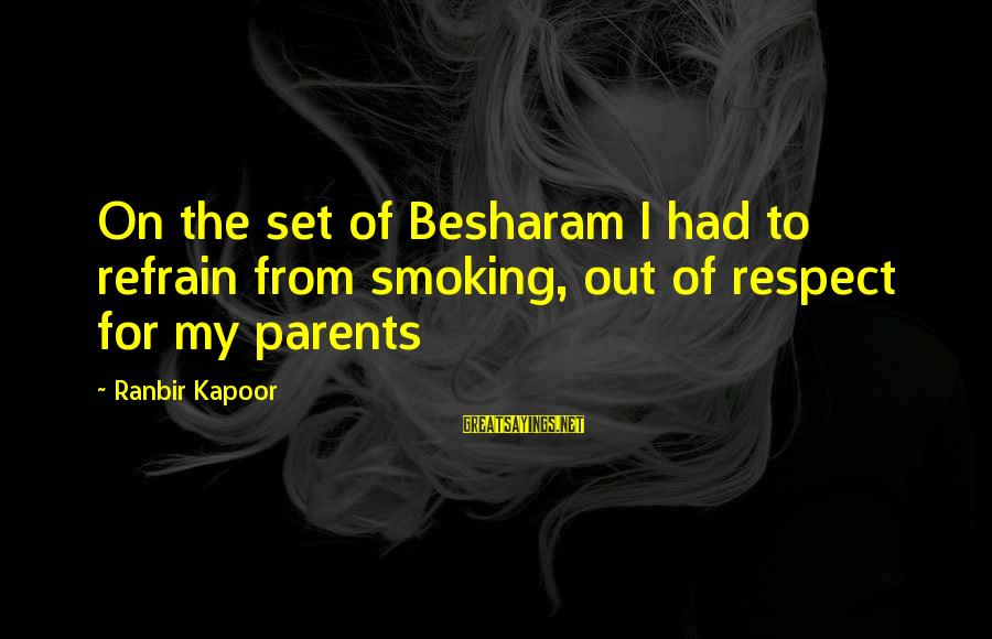 Besharam Sayings By Ranbir Kapoor: On the set of Besharam I had to refrain from smoking, out of respect for