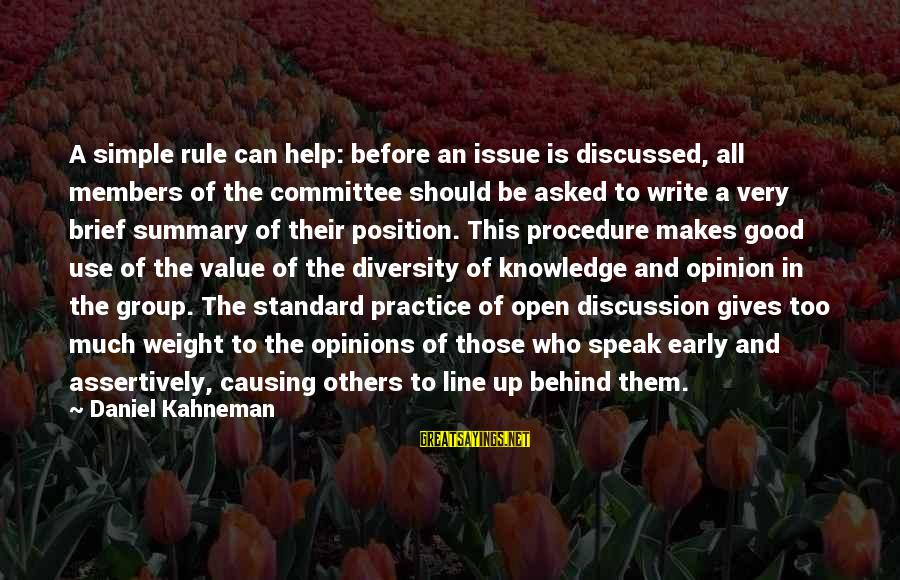 Best 1 Line Sayings By Daniel Kahneman: A simple rule can help: before an issue is discussed, all members of the committee