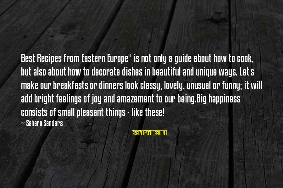 """Best But Funny Sayings By Sahara Sanders: Best Recipes from Eastern Europe"""" is not only a guide about how to cook, but"""