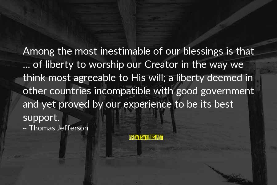 Best Religious Sayings By Thomas Jefferson: Among the most inestimable of our blessings is that ... of liberty to worship our