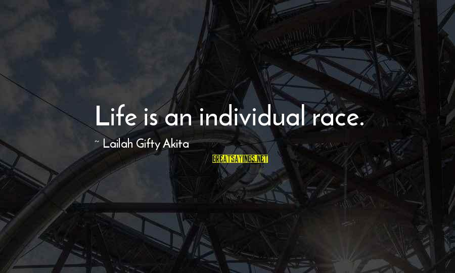 Best Romeo Santos Sayings By Lailah Gifty Akita: Life is an individual race.