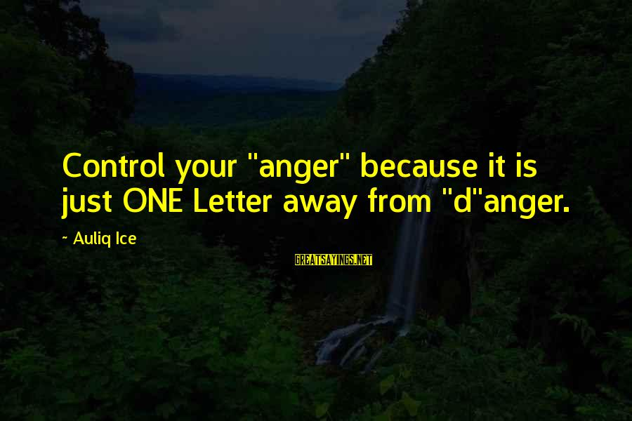 """Bhogi 2016 Telugu Sayings By Auliq Ice: Control your """"anger"""" because it is just ONE Letter away from """"d""""anger."""