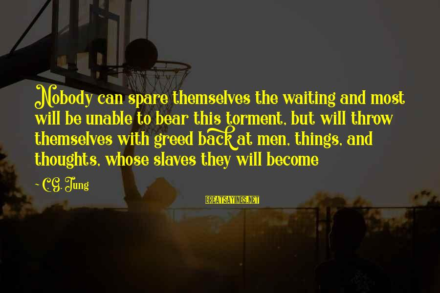 Bhogi 2016 Telugu Sayings By C. G. Jung: Nobody can spare themselves the waiting and most will be unable to bear this torment,