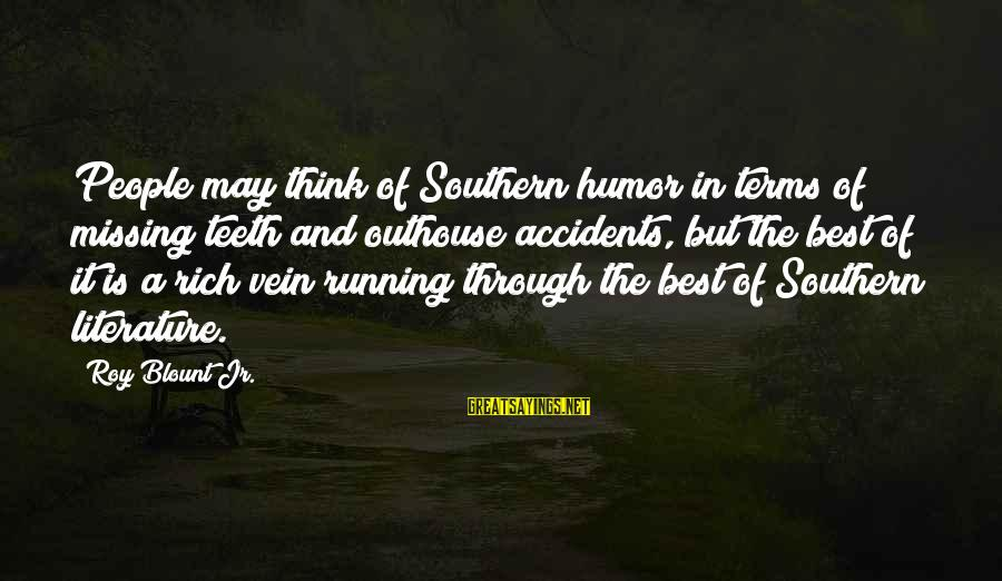 Blount's Sayings By Roy Blount Jr.: People may think of Southern humor in terms of missing teeth and outhouse accidents, but