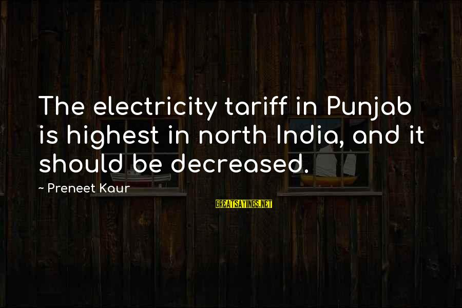 Boiste Sayings By Preneet Kaur: The electricity tariff in Punjab is highest in north India, and it should be decreased.
