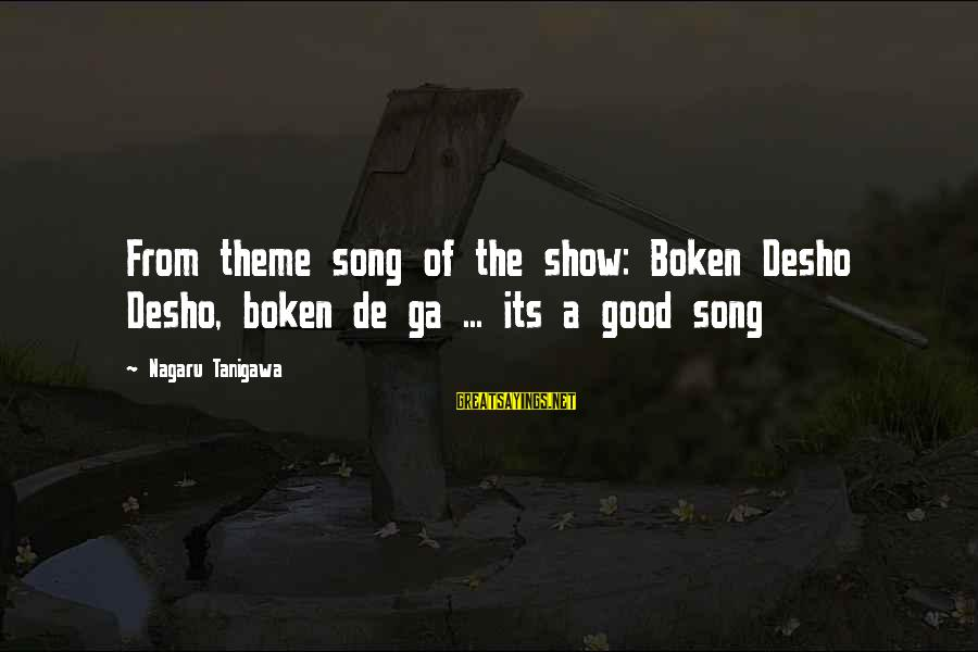 Boken Sayings By Nagaru Tanigawa: From theme song of the show: Boken Desho Desho, boken de ga ... its a