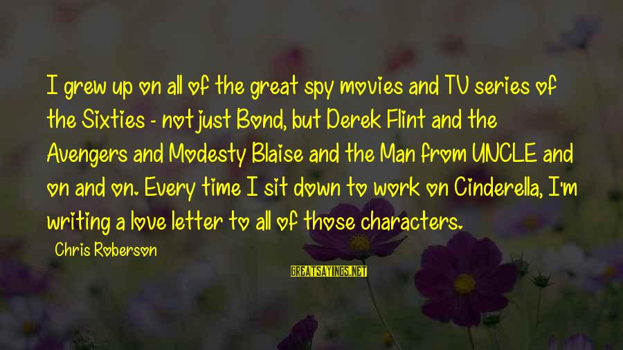 Bond And M Sayings By Chris Roberson: I grew up on all of the great spy movies and TV series of the