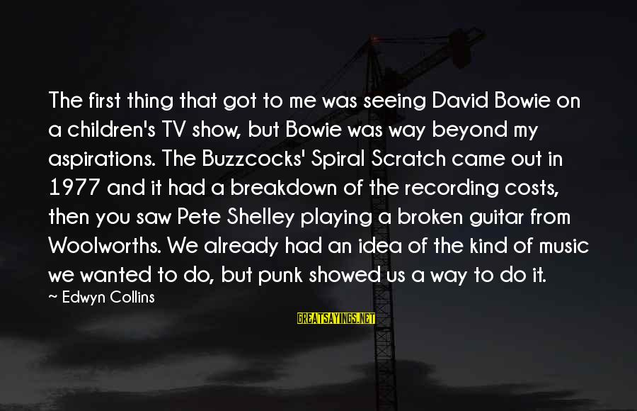 Bowie's Sayings By Edwyn Collins: The first thing that got to me was seeing David Bowie on a children's TV