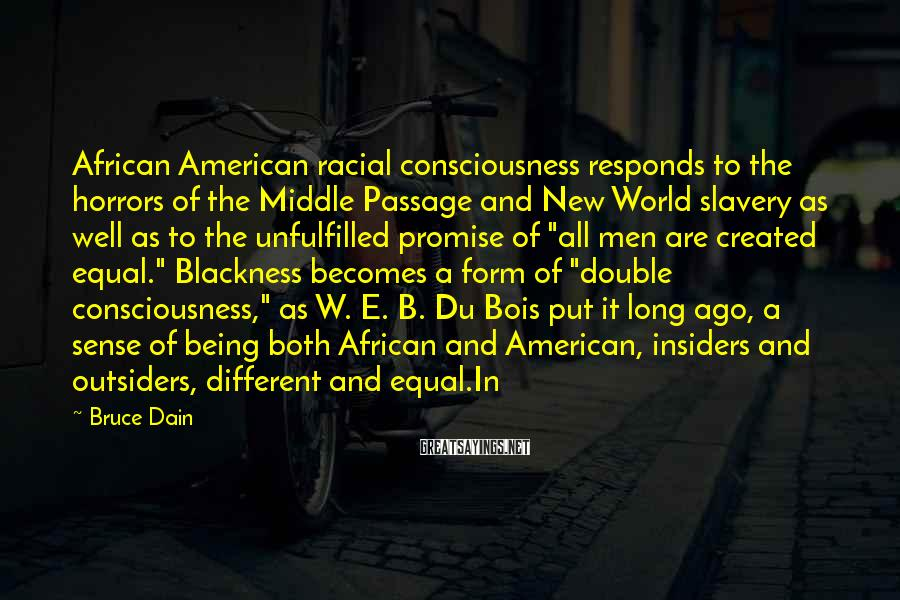 Bruce Dain Sayings: African American racial consciousness responds to the horrors of the Middle Passage and New World
