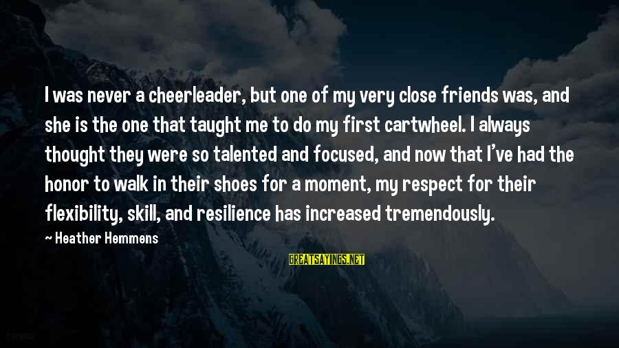 But I'm A Cheerleader Sayings By Heather Hemmens: I was never a cheerleader, but one of my very close friends was, and she