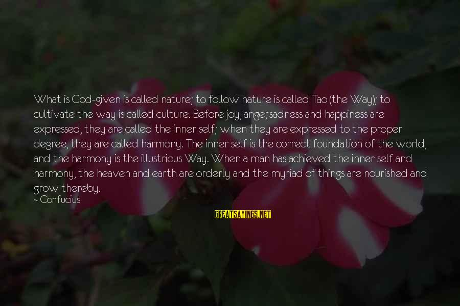 Buzzfeed Tito Sayings By Confucius: What is God-given is called nature; to follow nature is called Tao (the Way); to