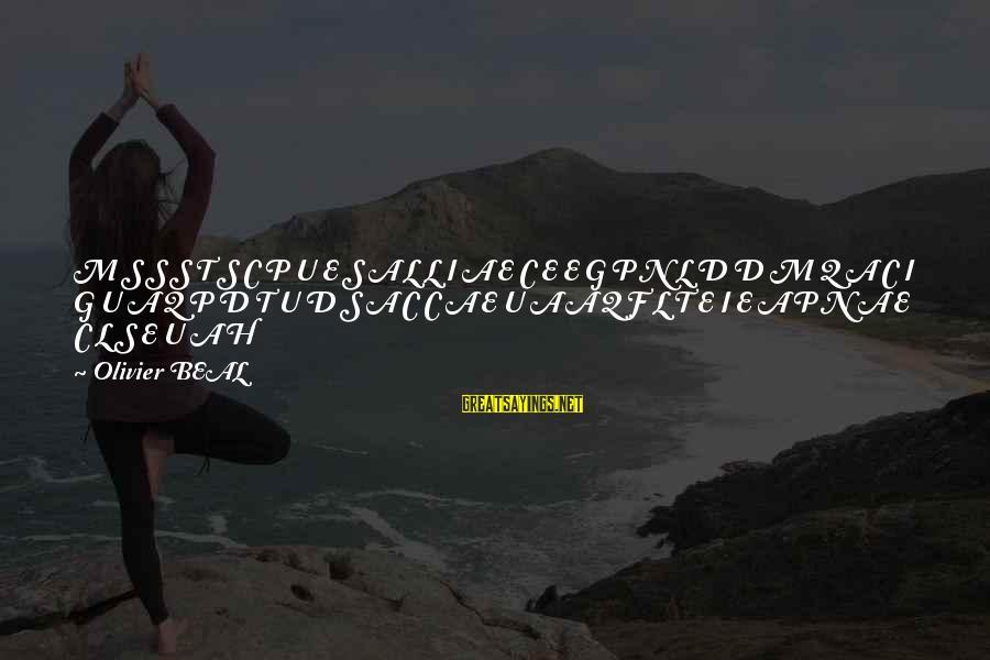 C.e. D'oh Sayings By Olivier BEAL: M S S S T S C P U E S A L L I