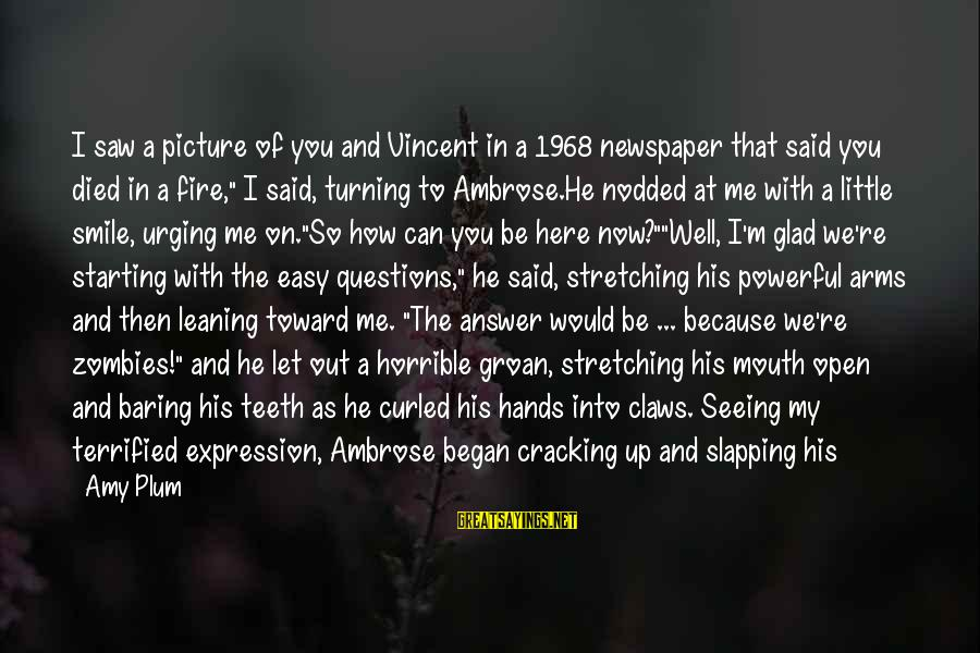 Cackled Sayings By Amy Plum: I saw a picture of you and Vincent in a 1968 newspaper that said you