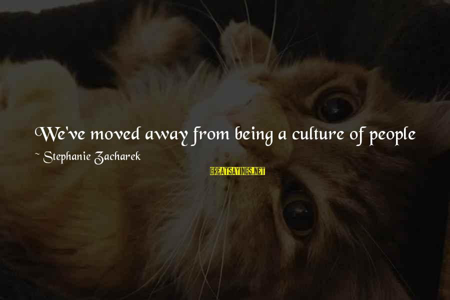 Car Renewal Sayings By Stephanie Zacharek: We've moved away from being a culture of people who think about movies to one