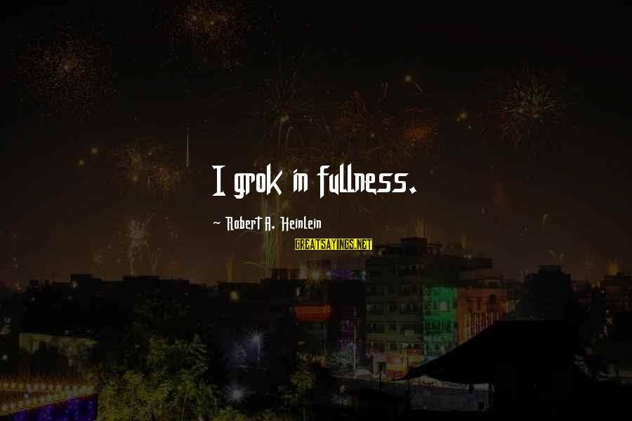 Car Wrap Price Sayings By Robert A. Heinlein: I grok in fullness.