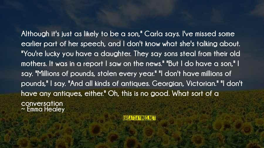 """Carla's Sayings By Emma Healey: Although it's just as likely to be a son,"""" Carla says. I've missed some earlier"""