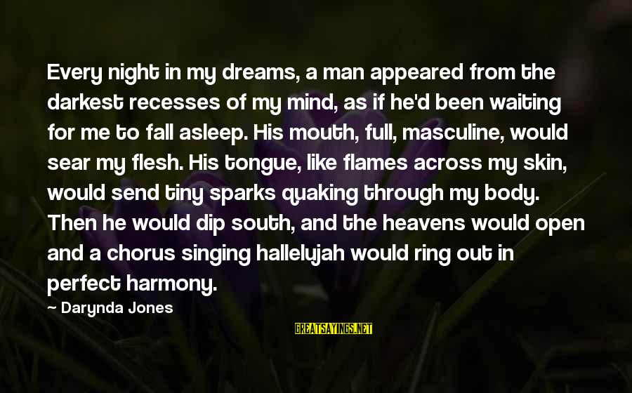 Charley Davidson Sayings By Darynda Jones: Every night in my dreams, a man appeared from the darkest recesses of my mind,