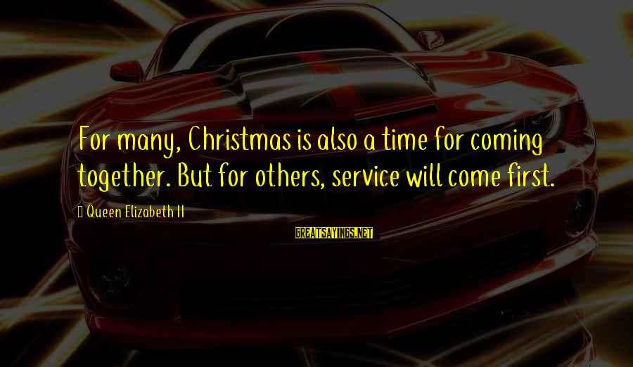 Christmas Is Coming Sayings By Queen Elizabeth II: For many, Christmas is also a time for coming together. But for others, service will