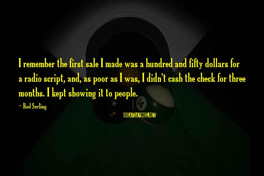 Christmas Pencil Sayings By Rod Serling: I remember the first sale I made was a hundred and fifty dollars for a