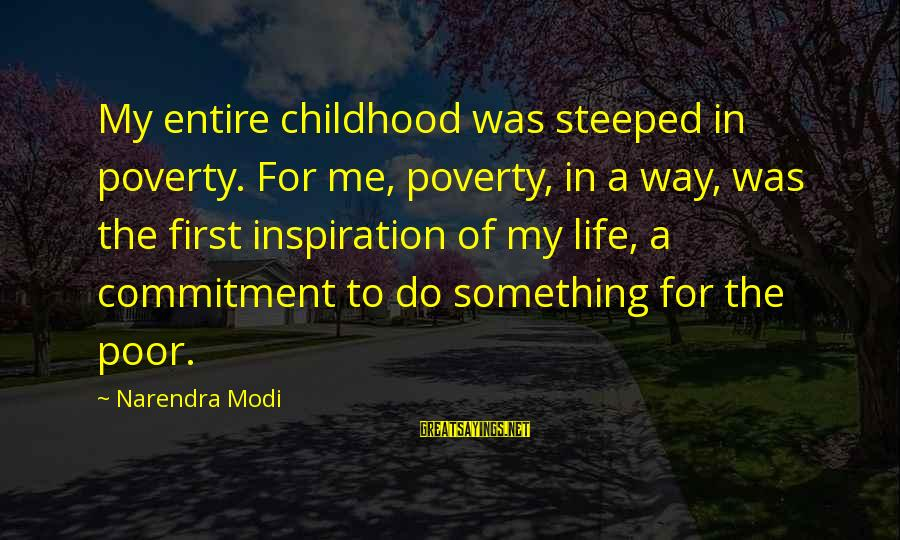 Christmas Wish Sayings And Sayings By Narendra Modi: My entire childhood was steeped in poverty. For me, poverty, in a way, was the