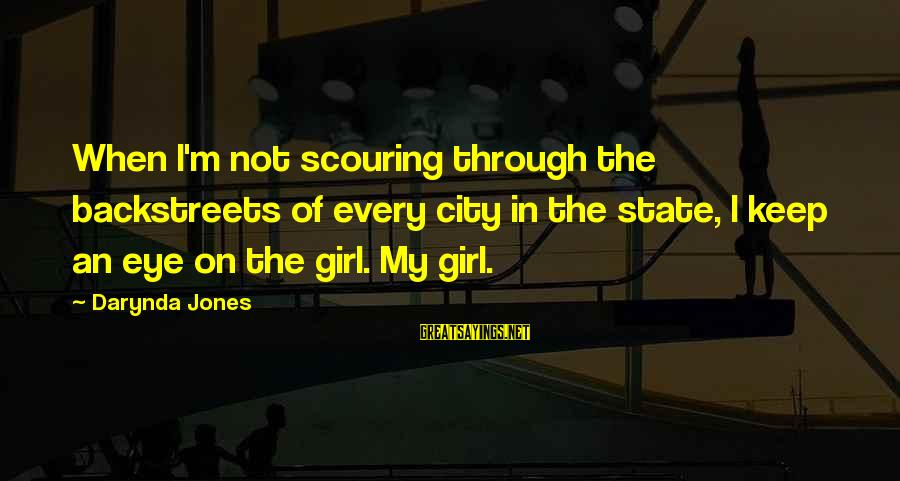 City State Sayings By Darynda Jones: When I'm not scouring through the backstreets of every city in the state, I keep