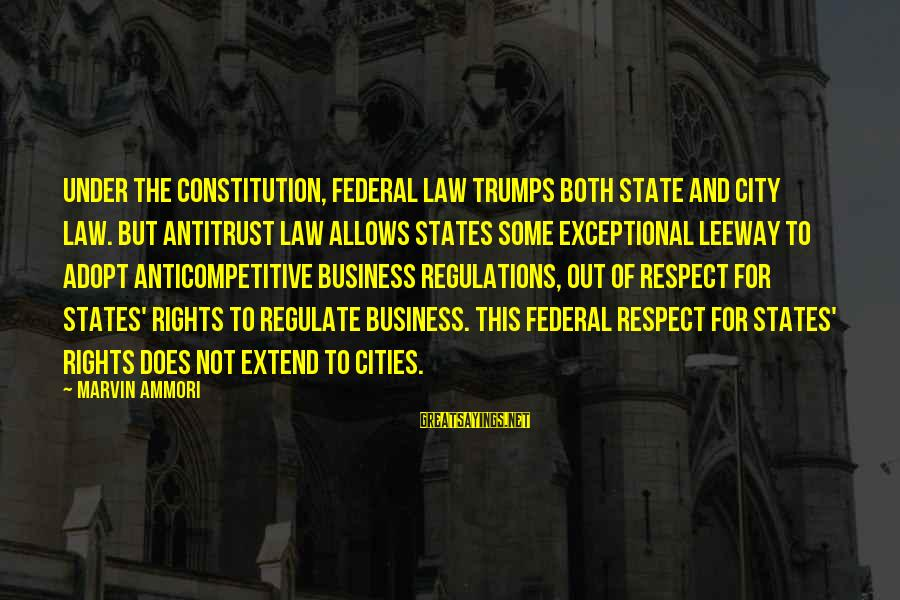 City State Sayings By Marvin Ammori: Under the Constitution, federal law trumps both state and city law. But antitrust law allows
