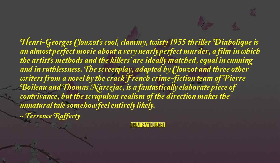 Clammy Sayings By Terrence Rafferty: Henri-Georges Clouzot's cool, clammy, twisty 1955 thriller Diabolique is an almost perfect movie about a